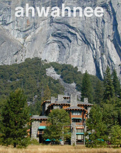 Ahwahnee Yosemite Valley